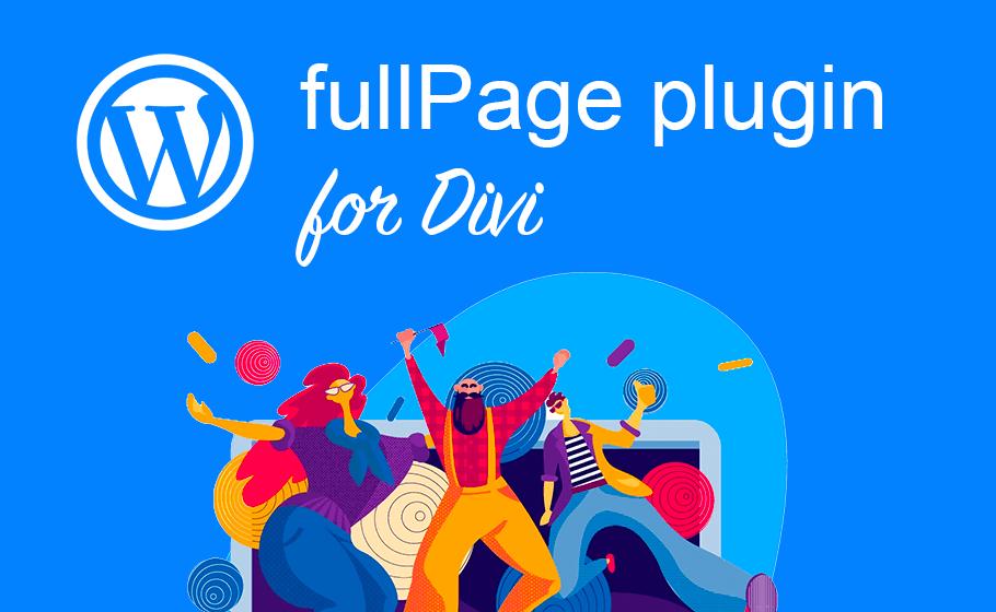 Official fullPage js WordPress Plugin For Divi